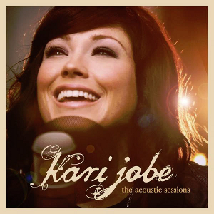 Music review kari jobe the acoustic sessions ep the for The fish 95 9
