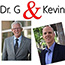 Dr. G and Kevin