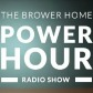 The Brower Home Power Hour