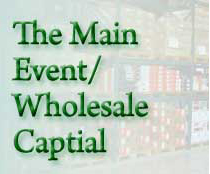 The Main Event/Wholesale Capital