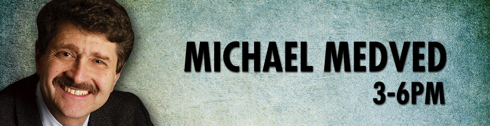 Michael Medved 3-6 pm