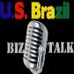 U.S. Brazil Biz Talk