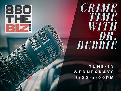 Crime Time with Dr. Debbie (REPLAY)