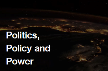 Politics, Policy and Power