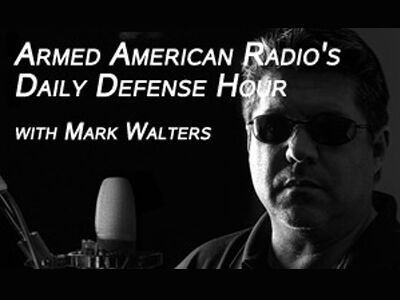 Armed American Radio's Daily Defense Hour with Mark Walters