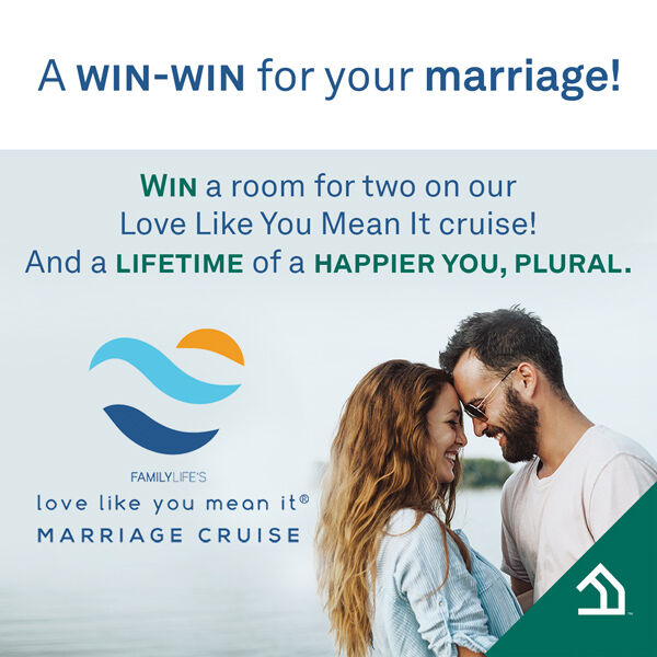 FamilyLife Love You Better Sweepstakes
