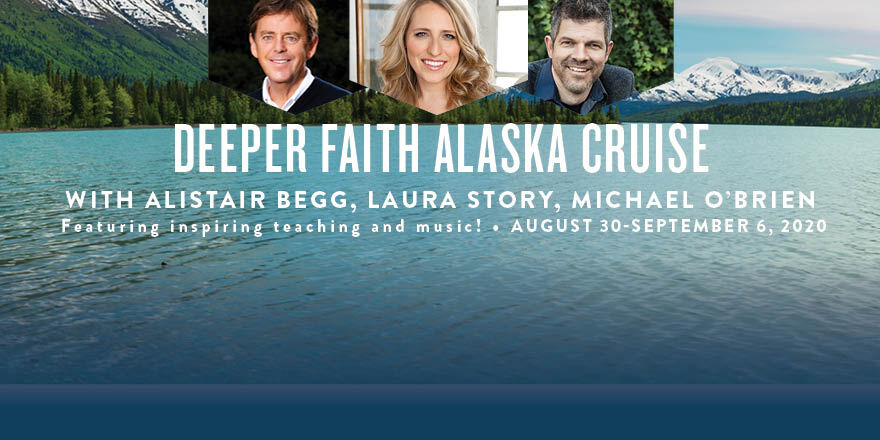 Join us for the Deeper Faith Alaska Cruise