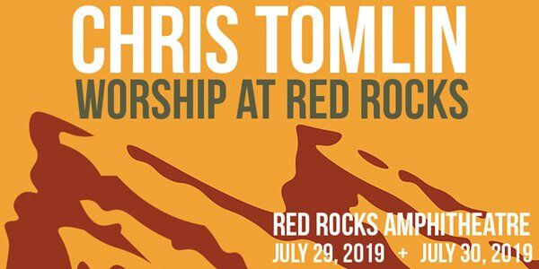 Chris Tomlin Live At The Red Rocks 102 7 Kbiq Colorado Springs Co