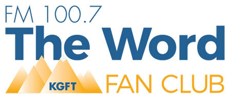 The Official Loyalty Program of The Word - FM 100.7 KGFT