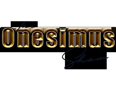 Onesimus Show