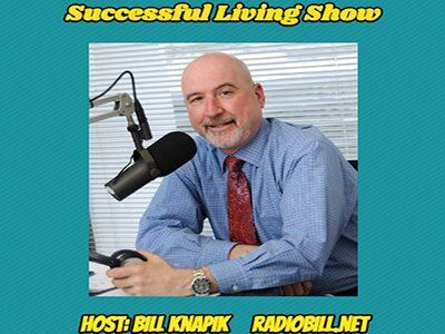 Successful Living with Bill Knapik