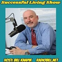 Successful Living with Bill Knapik