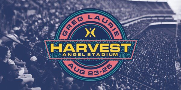SoCal Harvest Crusade Aug 23-25