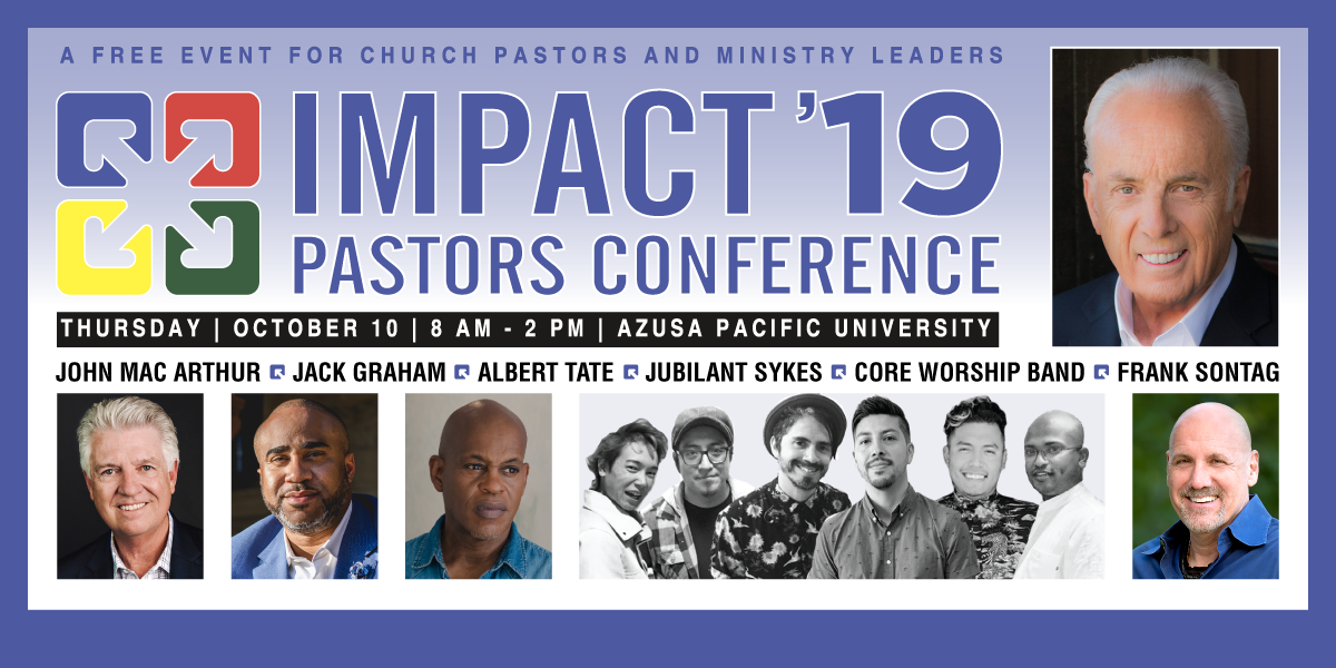 Impact 2019 Pastors Conference | 99 5 KKLA - Los Angeles, CA