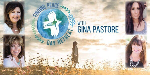Finding Peace Womens Day Retreat with Gina Pastore