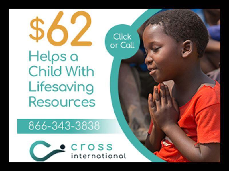 Cross International - Help a Child Today!