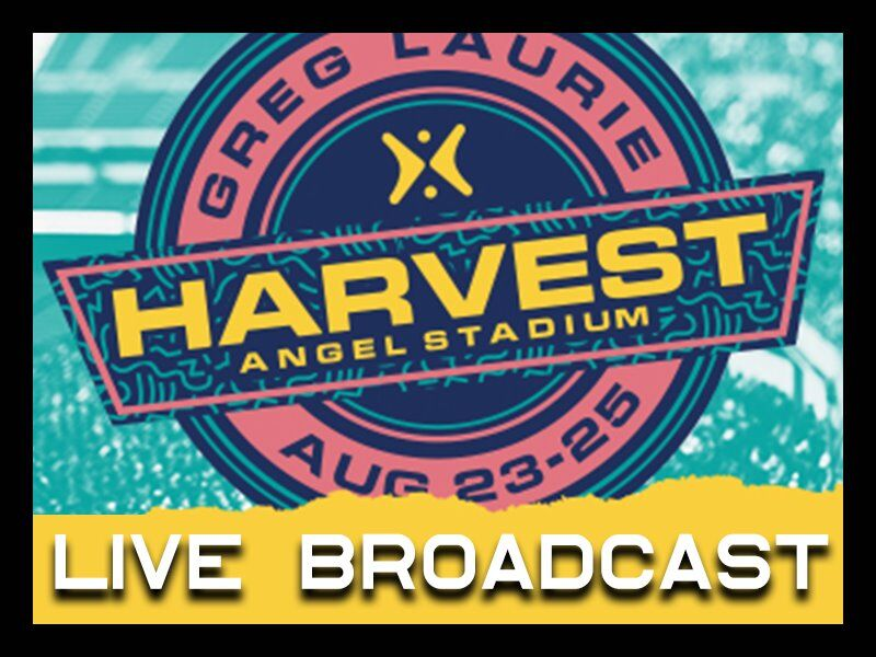 So Cal Harvest Crusade Live Broadcast