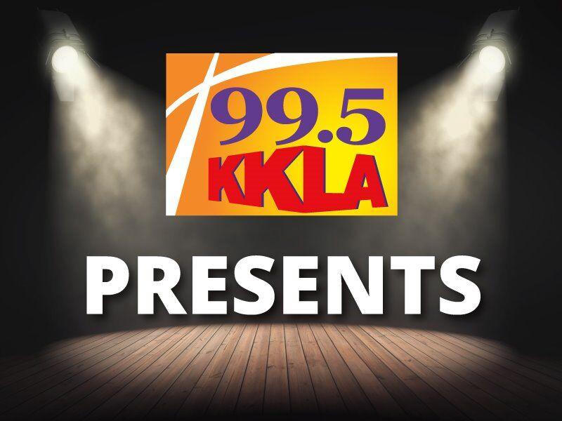 99.5 KKLA Presents