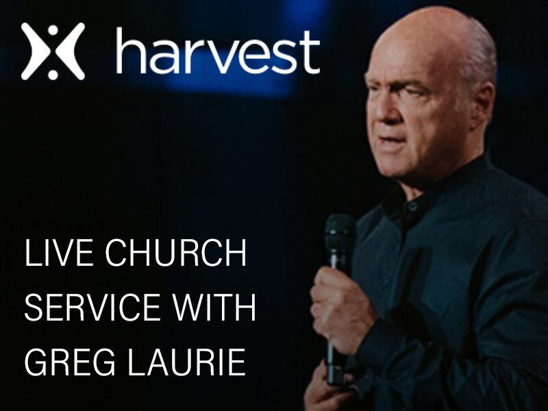 Harvest Christian Fellowship Live Church Broadcast