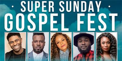 Super Sunday Gospel Fest - 02/23