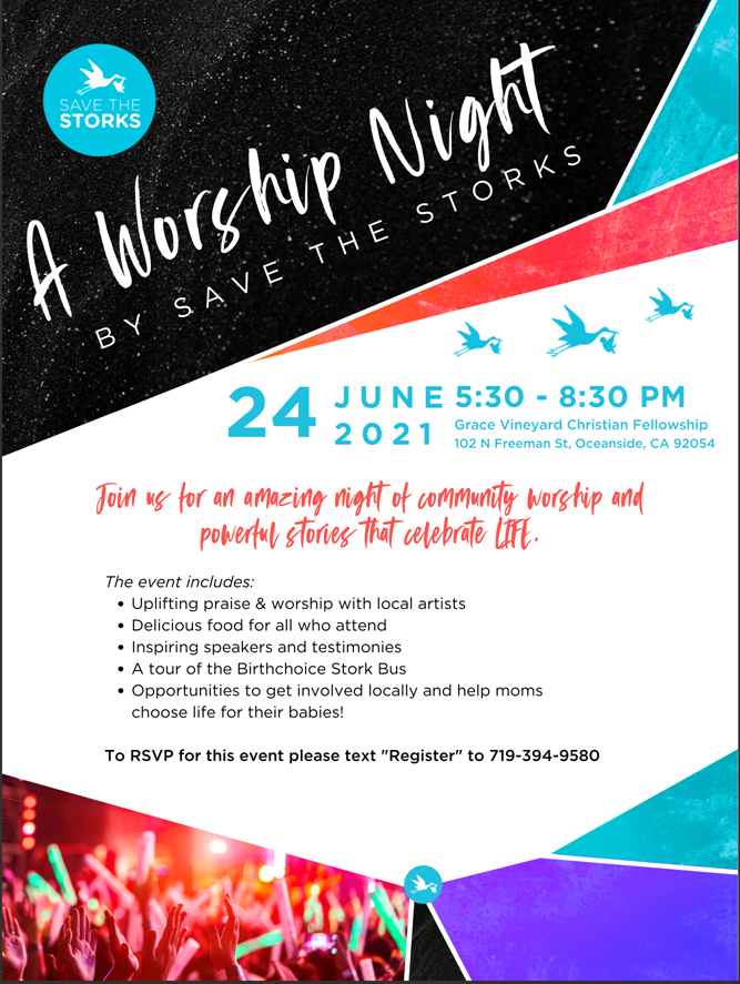 Worship Night with Save the Storks at Grace Vineyard in Oceanside on June 24th starting at 5:30pm!