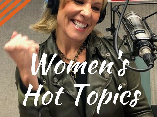 HIM4HER RADIO: WOMEN'S HOT TOPICS