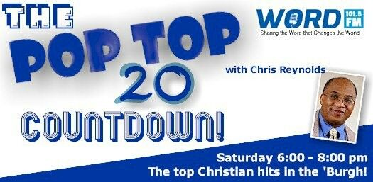 The 101.5 WORD-FM Pop Top 20 Countdown with Chris Reynolds