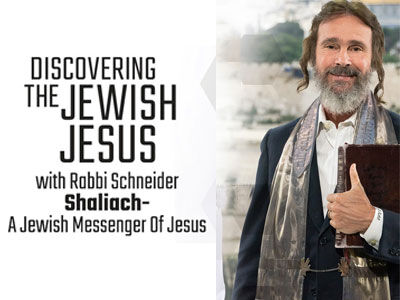 Discovering the Jewish Jesus with Rabbi Schneider