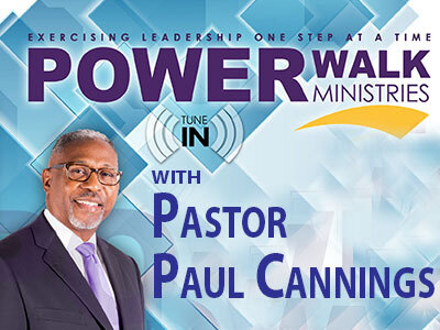 Power Walk Ministries- Pastor Paul Cannings