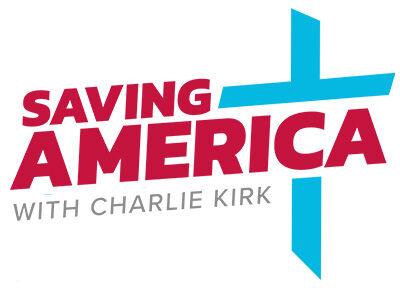 Saving America with Charlie Kirk