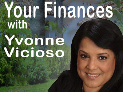 Your Finances with Yvonne Vicioso