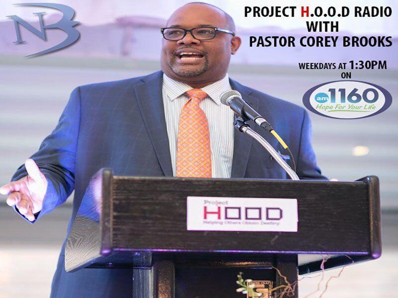 Project Hood Radio with Pastor Corey Brooks
