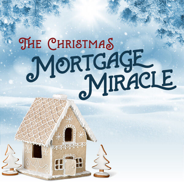The Christmas Mortgage Miracle Sweepstakes!
