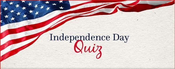 Test your Independence Day Knowledge!