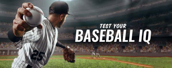 Test Your Baseball I.Q.