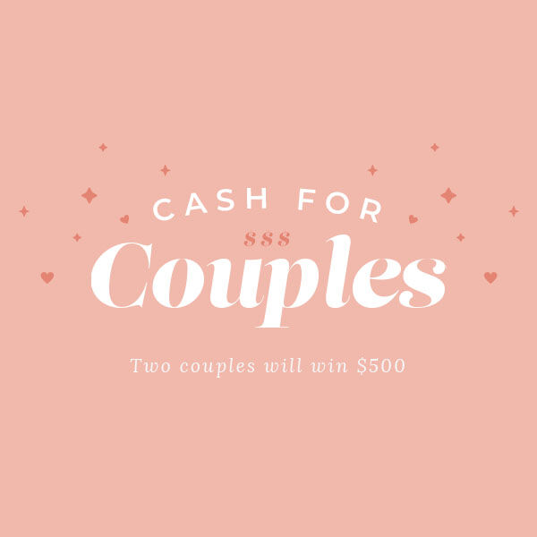 Two Couples Will Win $500 in the Cash For Couples Sweepstakes!