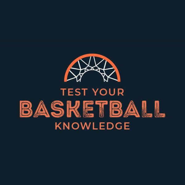 Test Your Basketball Knowledge