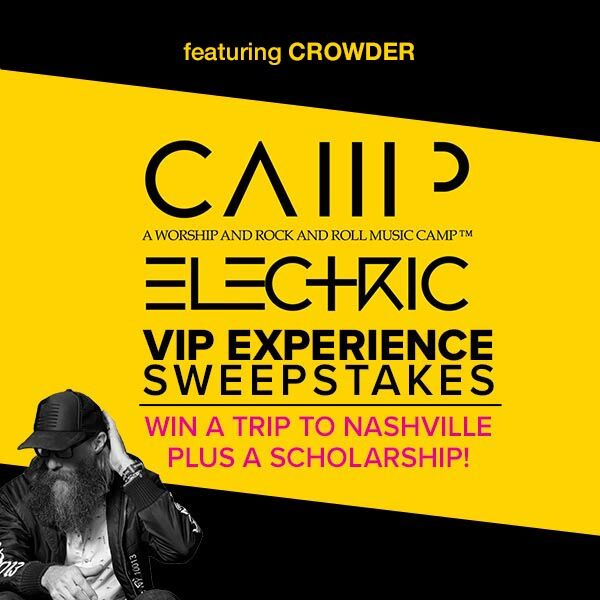 Win A Week At Camp Electric - A Worship and Rock & Roll Music Camp!