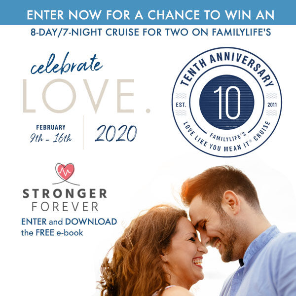 Enter to win a cruise for two from FamilyLife