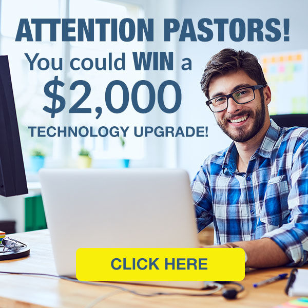 Pastors!  Win $2,000 In Technology!