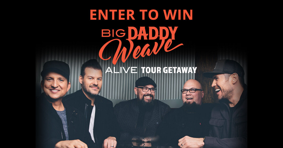 Win A Big Daddy Weave Getaway Experience Am 860 The