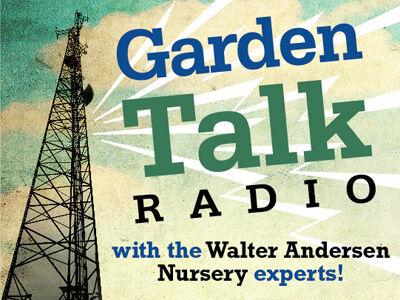 GardenTalk by Walter Andersen Nursery