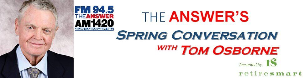 Spring Conversation with Dr. Tom Osborne   Omaha, Nebraska