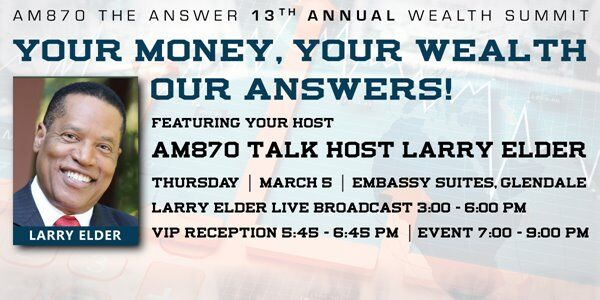 AM870 13th Annual Wealth Summit - Thursday, March 5, 2020