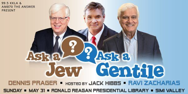 Ask A Jew, Ask A Gentile, Sunday, May 31, 2020 at the Ronald Reagan Presidential Library, Simi Valley