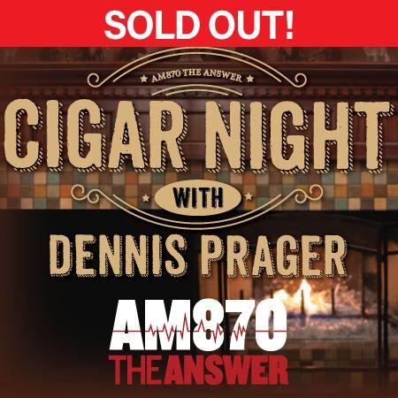 Tickets to Cigar Night with Dennis Prager