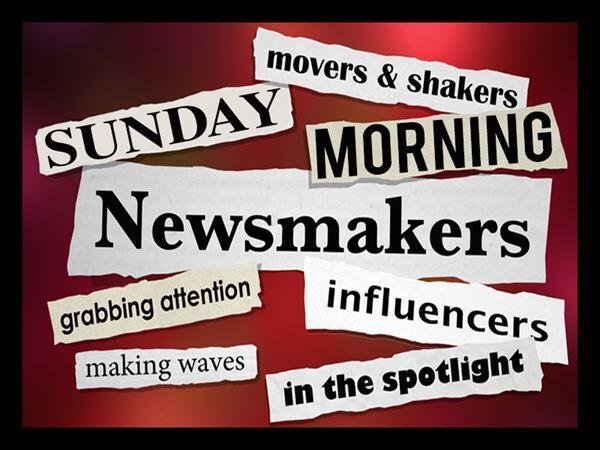 Sunday Morning Newsmakers