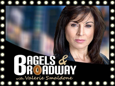 Bagels and Broadway with Valerie Smaldone