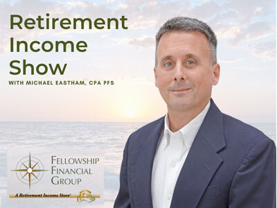 Retirement Income Show with Michael Eastham