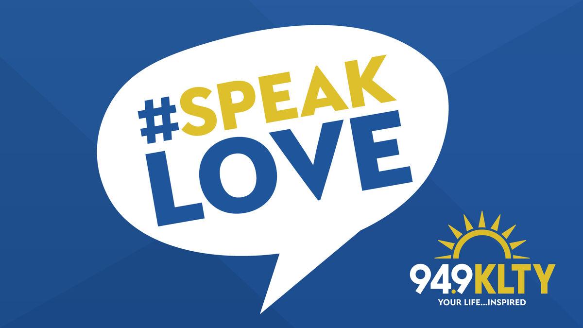#SpeakLove